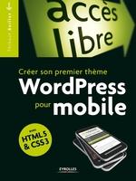 Baillet, Thibaut - Créer son premier thème wordpress pour mobile