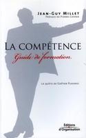Jean-Guy Millet - La compétence