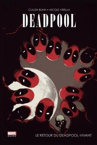 Deadpool : le retour du deadpool vivant