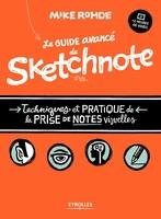 Mike Rohde - Le guide avancé du sketchnote