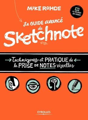 Mike Rohde- Le guide avancé du sketchnote