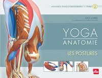 Yoga anatomie - Tome 2 - Les postures