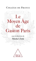 Le moyen âge de gaston paris