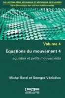 Équations du mouvement - Tome 4