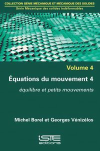 EQUATIONS DU MOUVEMENT 4