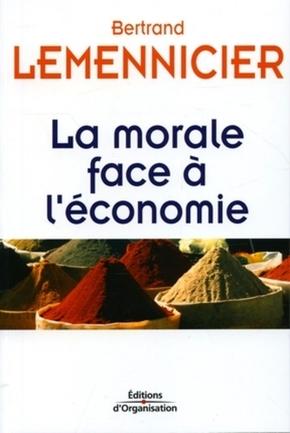Bertrand Lemennicier- La morale face à l'économie