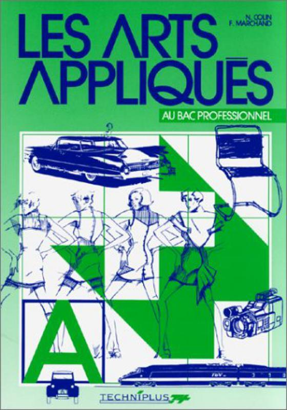 Les Arts Appliques Au Bac Professionnel F Marchand N Colin Librairie Eyrolles
