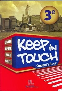 Keep in touch 3e student's book bénin