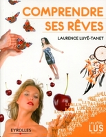 L.Luyé-Tanet - Comprendre ses rêves