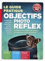 Texto Alto - Le guide pratique objectifs photo reflex