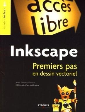 N.Dufour- Inkscape. premiers pas en dessin vectoriel