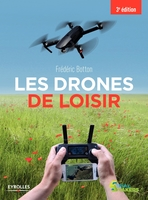 Frederic Botton - Les drones de loisir
