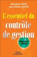 Jean-Louis Malo, Jean-Charles Mathé - L'essentiel du contrôle de gestion