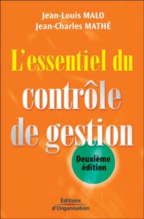 Jean-Louis Malo, Jean-Charles Mathé- L'essentiel du contrôle de gestion