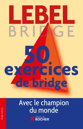 50 exercices de Bridge
