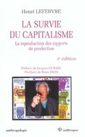 La survie du capitalisme, la reproduction des rapports de production,3e édition