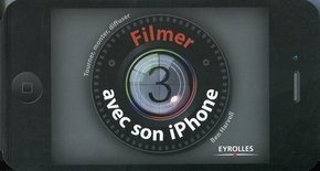 Ben Harvell- Filmer avec son iphone