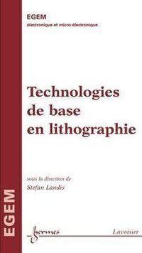 Technologies de base en lithographie