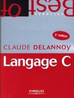 C.Delannoy - Langage C