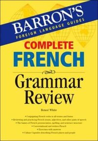 COMPLETE FRENC GRAMMAR REVIEW