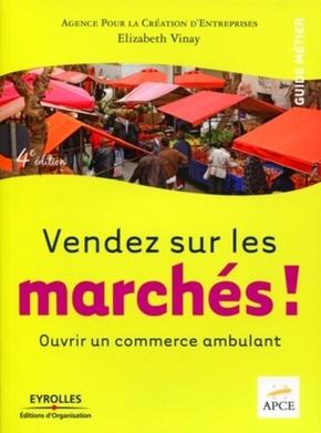Élizabeth Vinay- Vendez sur les marchés !