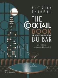 The cocktail book - le nouveau classique du bar
