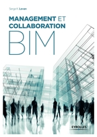 Serge K. Levan - Management et collaboration BIM