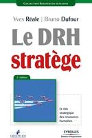 Y.Réale, B.Dufour - Le drh stratège