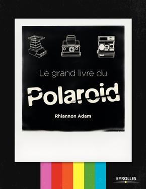 R.Adam- Le grand livre du Polaroid