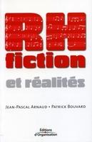 Jean-Pascal Arnaud, Patrick Bouvard - Rh fiction et réalités