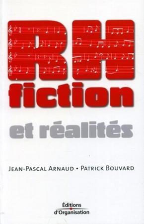Jean-Pascal Arnaud, Patrick Bouvard- Rh fiction et réalités