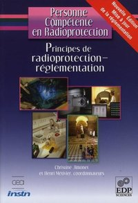 Principes de radioprotection - Réglementation