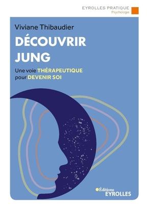 V.Thibaudier- Découvrir Jung