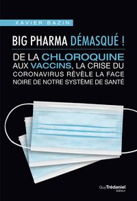 Big pharma démasqué !