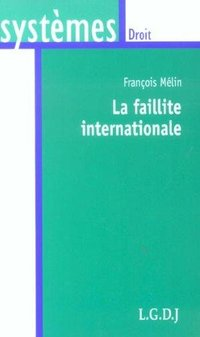 La faillite internationale