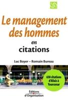 Luc Boyer, Romain Bureau - Le management des hommes en citations