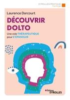 L.Darcourt - Découvrir Dolto