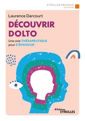 L.Darcourt- Découvrir Dolto