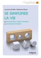 L.Einfalt, S.Bujon - Se simplifier la vie