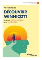 A.Lefèvre - Découvrir Winnicott