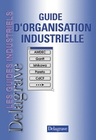 Guide d'organisation industrielle