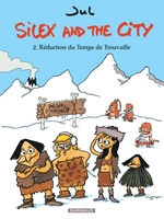 Silex and the city - Volume 2 - Réduction du Temps de Trouvaille