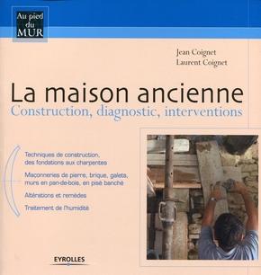 Jean Coignet, Laurent Coignet- La maison ancienne
