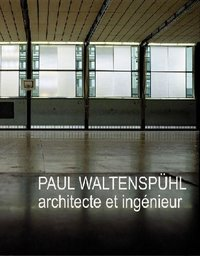 Paul Waltenspühl, architecte