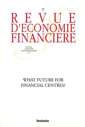 What future for financial centres ?