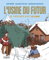 L.Ferrari, J.Duflot, G.Penchinat - L'usine du futur