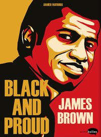 James Brown - Black and proud