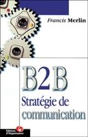 F.Merlin - B 2 b strategie de commun
