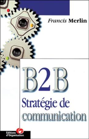 F.Merlin- B 2 b strategie de commun