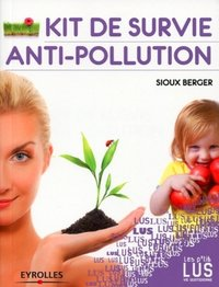 Kit de survie antipollution